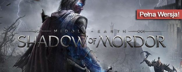 Middle-earth: Shadow of Mordor pobierz