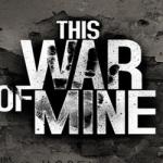 This War of Mine Pobierz
