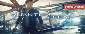 Quantum Break do pobrania