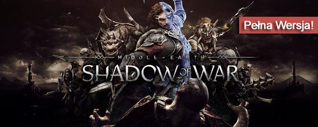 Middle-earth Shadow of War pobierz