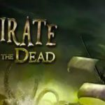 The Pirate Plague of the Dead Download