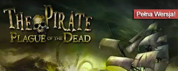 The Pirate Plague of the Dead pobierz
