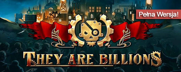 They Are Billions pobierz