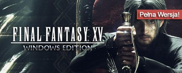 Final Fantasy XV pobierz gre