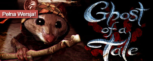 Ghost of a Tale pobierz