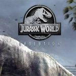Jurassic World: Evolution Download