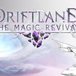 Driftland The Magic Revival Download