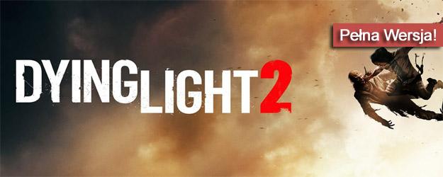 Dying Light 2 pobierz