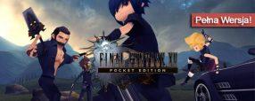 Final Fantasy XV Pocket Edition pobierz