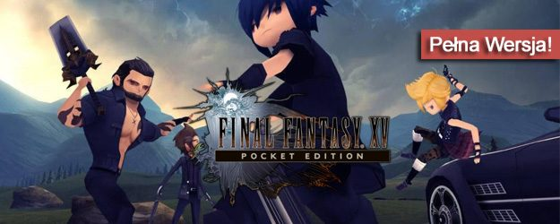 Final Fantasy XV Pocket Edition pobierz