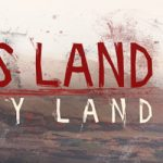 This Land Is My Land Download za darmo