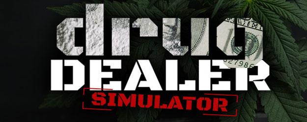 Drug Dealer Simulator pełna wersja